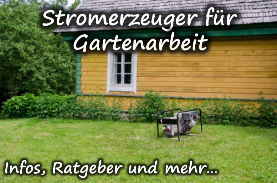 Stromerzeuger für Gartenarbeiten